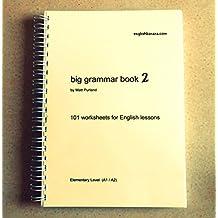 Big Grammar Book 2: 101 Worksheets for English Lessons