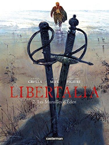 Libertalia, Tome 2 : Les murailles d'Eden