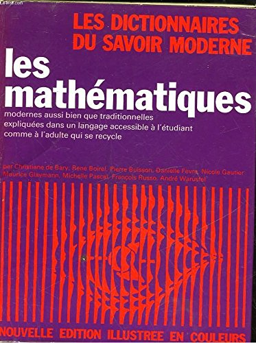 Les Encyclopédies du savoir moderne - Les mathématiques par Collectif (Relié)