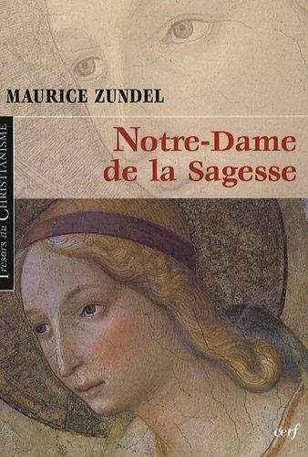 Notre Dame de la Sagesse par Maurice Zundel