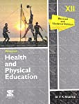 Health And Physical Edutaion fOR Class 12