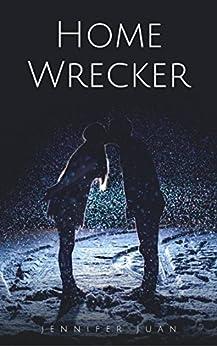 Home Wrecker (English Edition) par [Juan, Jennifer]