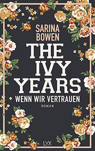 Buchseite und Rezensionen zu 'The Ivy Years - Wenn wir vertrauen (Ivy-Years-Reihe)' von Sarina Bowen