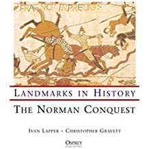 The Norman Conquest (Landmarks in History) by Christopher Gravett (2000-10-25)