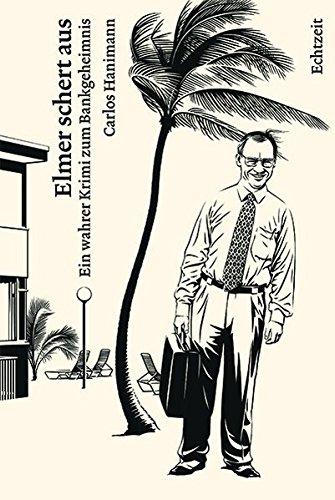 elmer-schert-aus-ein-wahrer-krimi-zum-bankgeheimnis