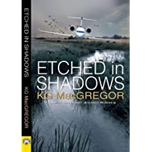 Etched in Shadows by KG MacGregor (2013-11-26)