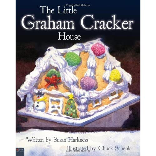 The Little Graham Cracker House by Susan Harkness (2010-10-26)