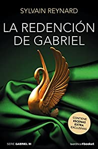 La redención de Gabriel par Sylvain Reynard