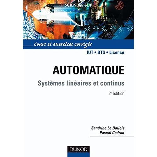 Automatique : systèmes linéaires et continus - 2ème édition - Systèmes linéaires et continus
