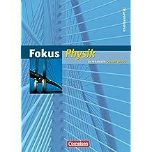 Fokus Physik - Neubearbeitung - Gymnasium Rheinland-Pfalz: Gesamtband - Schülerbuch