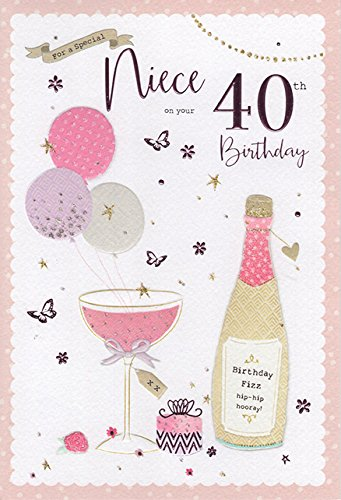 For A Special Niece On Your 40th Birthday Card