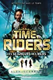 Time Riders - Tome 7 (7)