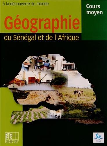 GEOGRAPHIE SENEGAL ET AFRIQUE CM LE: A la découverte du monde