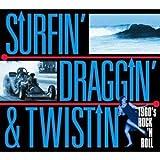 Surfin' Traggin' Twistin' : 1960'S Rock'N'Rroll [Import anglais]