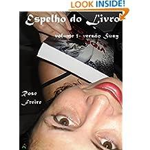 Espelho do Livro-V1: volume 1 - versão Susy (Espelho vivo) (Portuguese Edition)