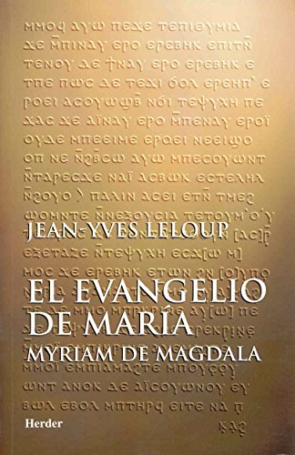 El evangelio de María: Myriam de Magdala por Jean-Yves Leloup