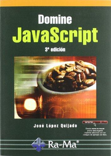 Domine JavaScript. 3ª Edición por J. Lopez