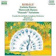 Kodaly: Galanta Dances / Marosszek Dances / The Peacock