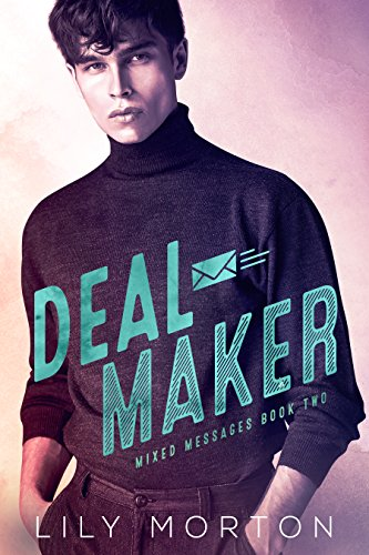 Deal Maker (Mixed Messages Book 2) (English Edition)