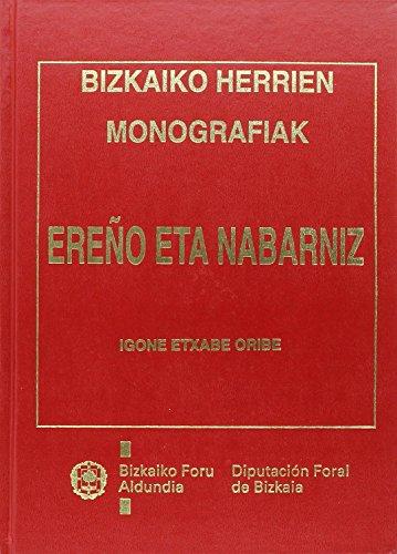 Ereño Eta Nabarniz (bizkaiko Herrien Monografiak)