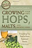 The Complete Guide to Growing Your Own Hops, Malts, and Brewing Herbs  Everything You Need to Know Explained Simply (Back to Basics)
