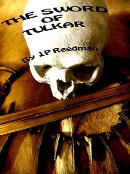 SWORD OF TULKAR (English Edition) von [Reedman, J.P.]