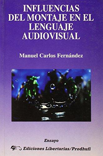 Influencias Del Montaje En El Lenguaje Audiovisual