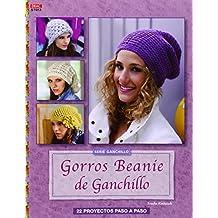 Crea Con Patrones. Gorros Beaníe De Ganchillo - Número 12 3cc1c331a72
