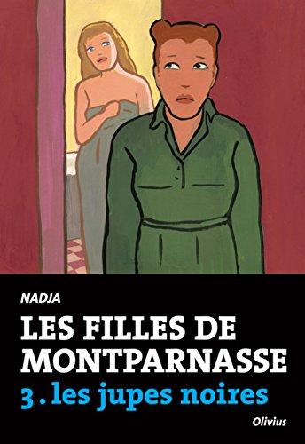 Les filles de Montparnasse, Tome 3 : les jupes noires