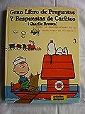 GRAN LIBRO DE PREGUNTAS Y RESPUESTAS DE CARLITOS 3 - ¡Desde el descubrimiento de la rueda hasta el Columbia!