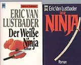 Der Ninja + Der weiße Ninja (2 Bände im Set!)