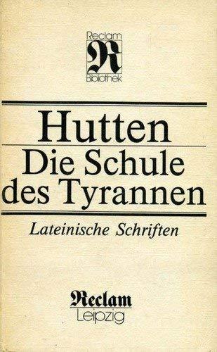 Die Schule des Tyrannen: Lateinische Schriften
