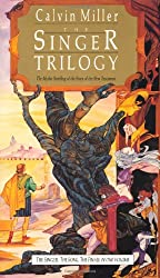 The Singer Trilogy: The Mythic Retelling of the Story of the New Testament: