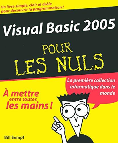 VISUAL BASIC 2005 POUR LES NUL