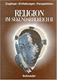 Religion im Sekundarbereich II