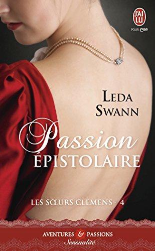 Les soeurs Clemens, Tome 4 : Passion épistolaire par Leda Swann