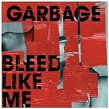 Bleed Like Me -