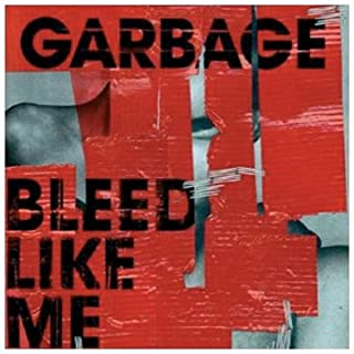 Bleed Like Me by Garbage (B0007QCII4) | Amazon price tracker / tracking, Amazon price history charts, Amazon price watches, Amazon price drop alerts