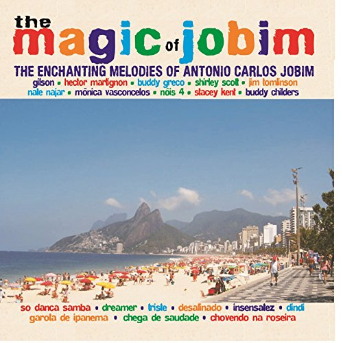 The Magic of Jobim - The Encha...