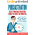 Procrastination : The 10-Minute Rule:  Beat Procrastination Today In Just 10 Minutes: Learn how to get things done faster, better and more easily! (Procrastination, ... Productivity, Time Management, Self-Help)