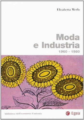 Moda e industria. 1960-1980