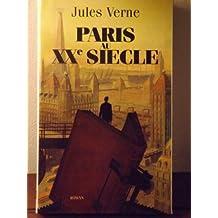 PARIS AU XXe siècle.