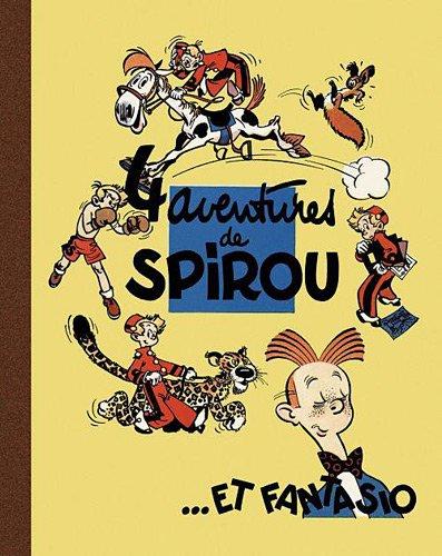 Spirou et Fantasio : 4 aventures de Spirou. et Fantasio (Réédition de l'album de 1950)