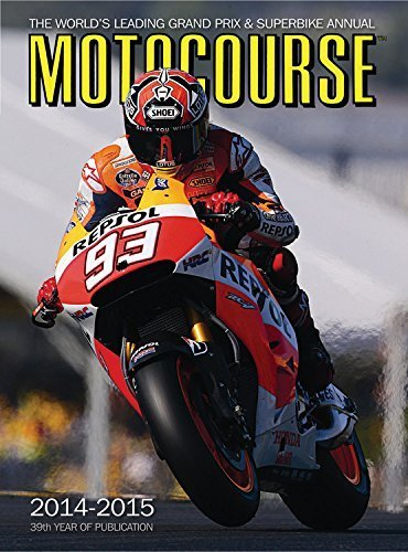 Motocourse 2014-2015: The World's Leading Grand Prix & Superbike Annual by (2015-03-01) par Unknown