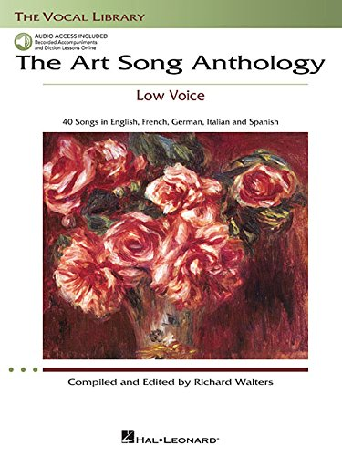 The Art Song Anthology: With Online Audio of Recorded Diction Lessons and Piano Accompaniments (Vocal Library)