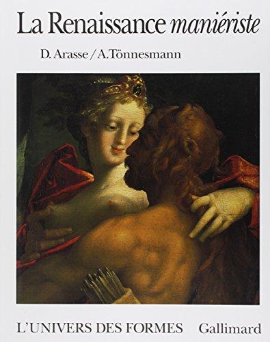 La Renaissance maniériste par Daniel Arasse