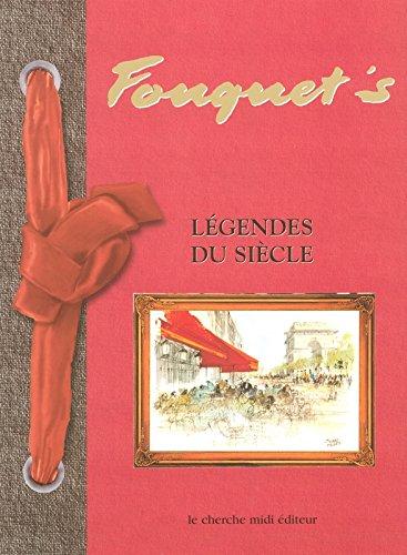 Le Fouquet's, légendes du siècle par José Artur