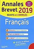 Annales Brevet 2019 Français (Annales du Brevet)