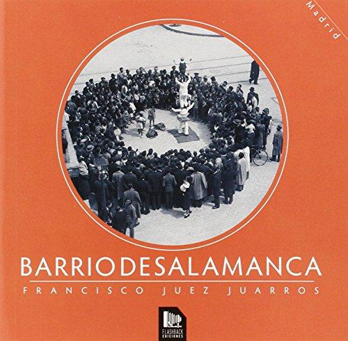 BARRIO DE SALAMANCA (Libros de Madrid)