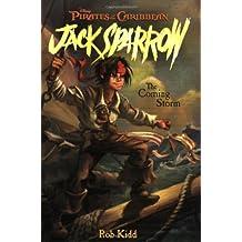 Pirates of the Caribbean: The Coming Storm - Jack Sparrow Book #1: Junior Novel